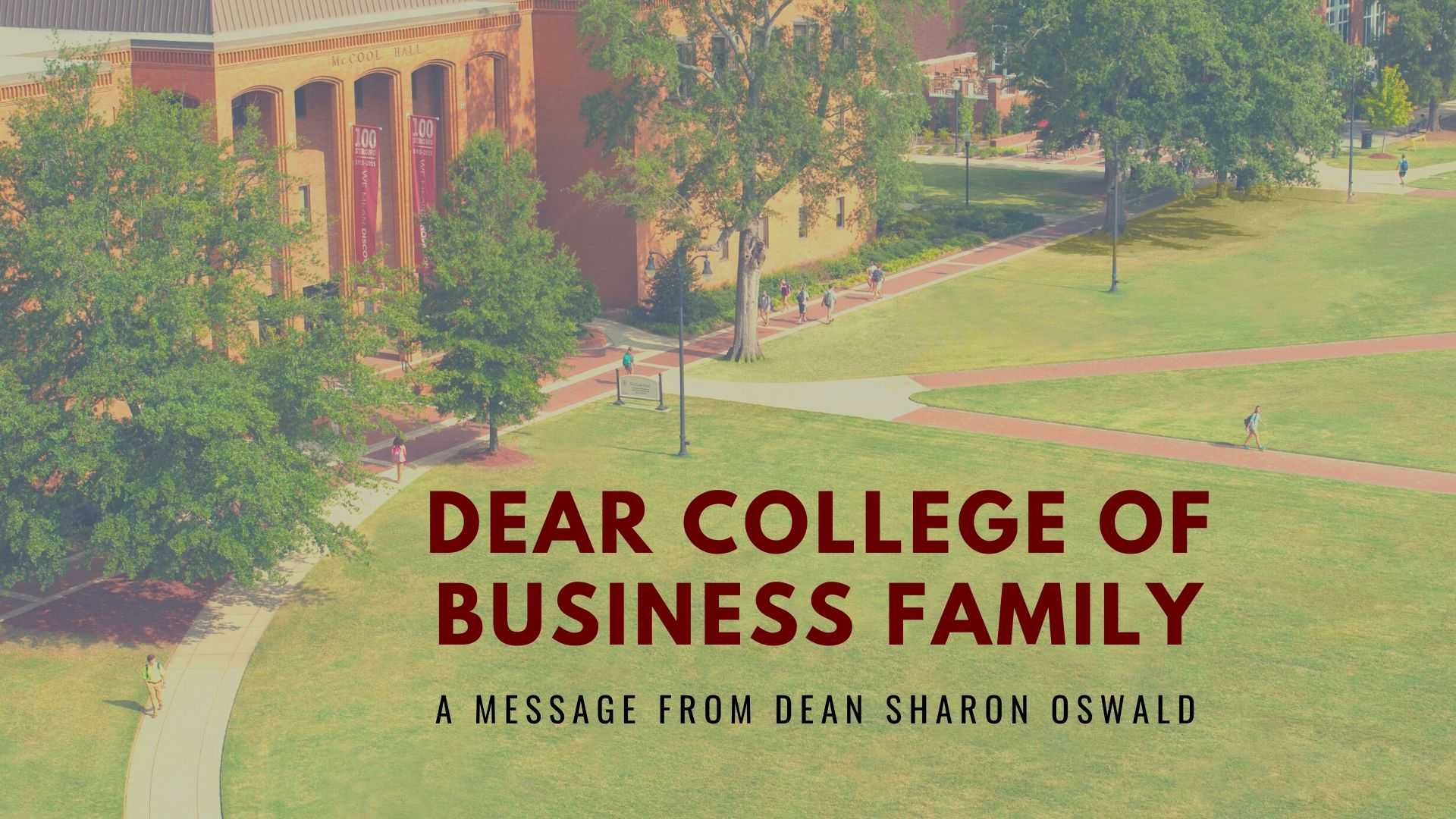 Dear College of Business Family—A Message from Sharon Oswald
